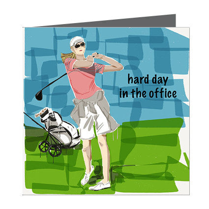 Card - Sports - Golf Lady - Hard day in the office