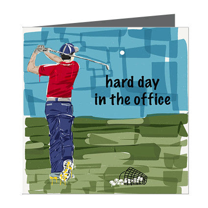 Card - Sports - Golf Man - Hard day in the office