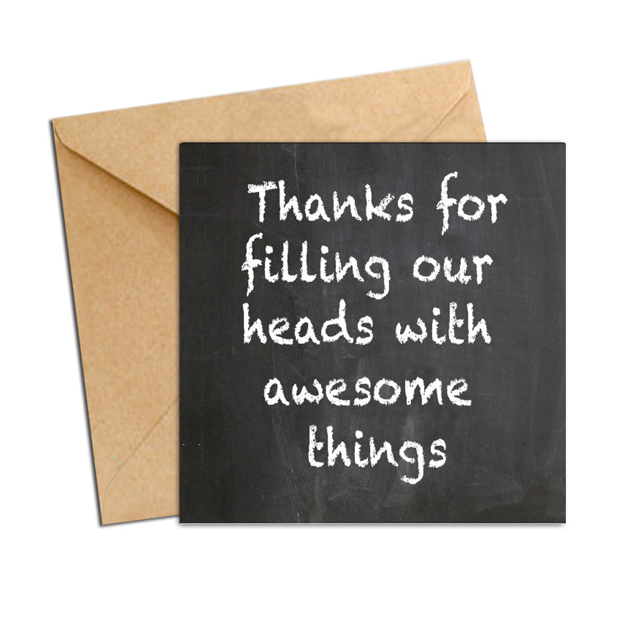 Card - Teacher Chalk Board - Thanks for filling our heads