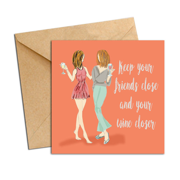 Card - friendship wine closer