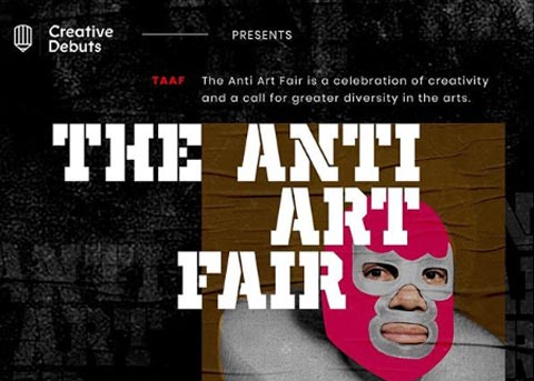 Creative Debuts - The Anti-Art Fair