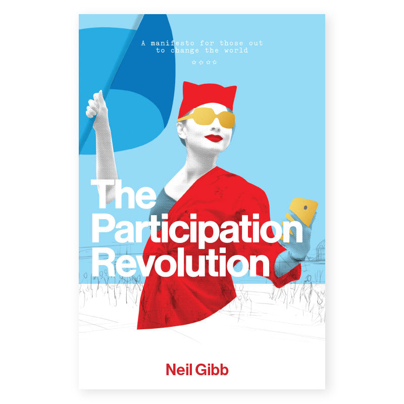 The Participation Revolution by Neil Gibb