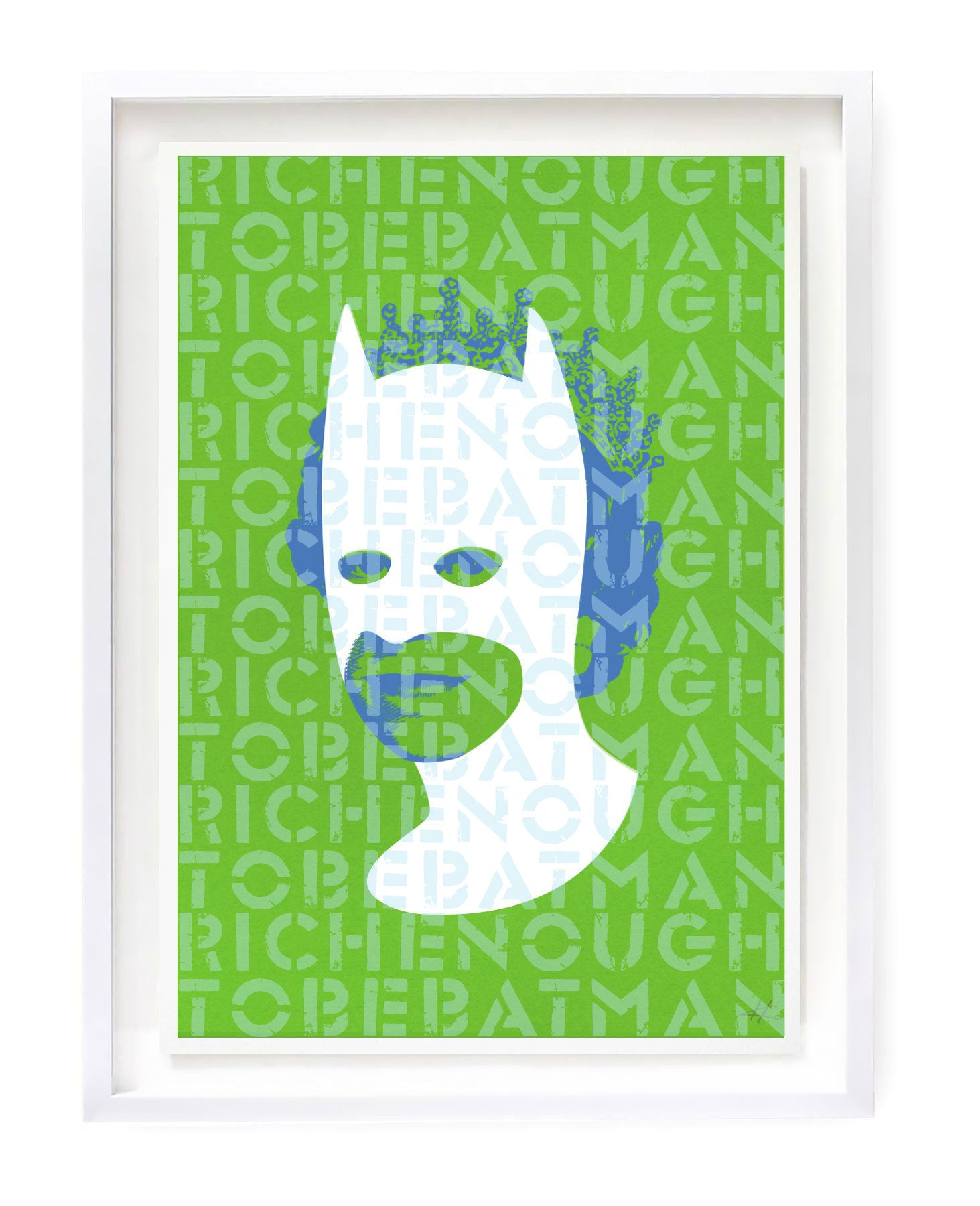 Rich Enough to be Batman - Green Words Over A3