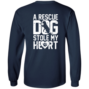 A Rescue Dog Stole My Heart - Long Sleeve T Shirt Rescuers Club