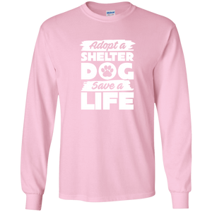 Adopt A Shelter Dog - Long Sleeve T Shirt Rescuers Club