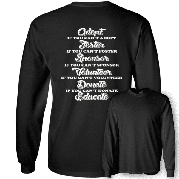 Adopt Foster Sponsor - Long Sleeve T Shirt Rescuers Club