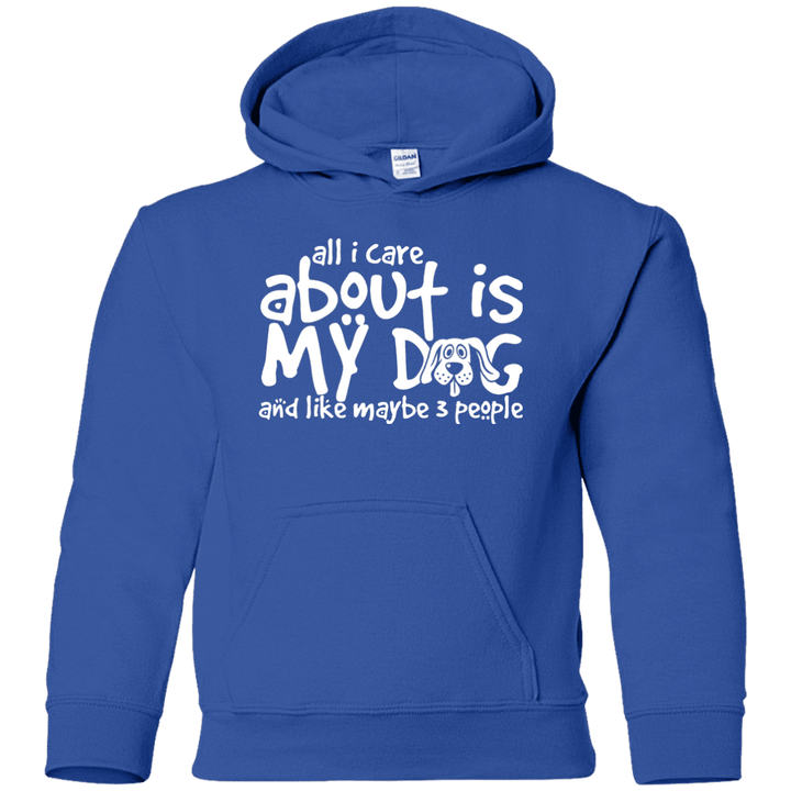 All I Care About Is My Dog - Youth Hoodie, Sweatshirts - Rescuers Club
