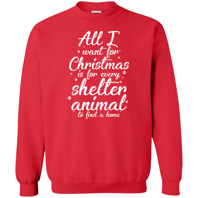 All I Want For Christmas - Sweatshirt Rescuers Club