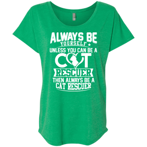 Always Be A Cat Rescuer - Slouchy Tee Rescuers Club