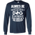 Load image into Gallery viewer, Always Be A Dog Rescuer - Long Sleeve T Shirt Rescuers Club