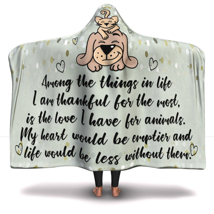 Among The Things In Life - Hooded Blanket Rescuers Club