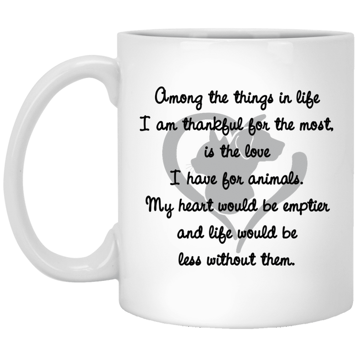 Among The Things In Life I Am - Mugs Rescuers Club