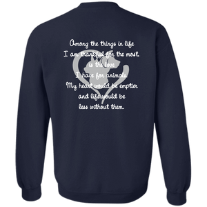 Among The Things In Life I Am - Sweatshirt Rescuers Club