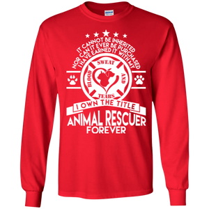 Animal Rescuer Forever - Long Sleeve T Shirt Rescuers Club