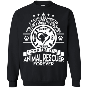 Animal Rescuer Forever - Sweatshirt Rescuers Club