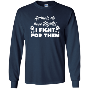 Animals Do have Rights - Long Sleeve T Shirt Rescuers Club