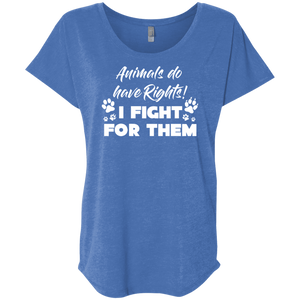 Animals Do Have Rights - Slouchy Tee Rescuers Club