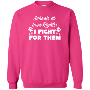 Animals Do have Rights - Sweatshirt Rescuers Club