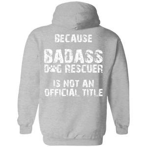 Bad*ss Dog Dad Rescuer - Hoodie Rescuers Club