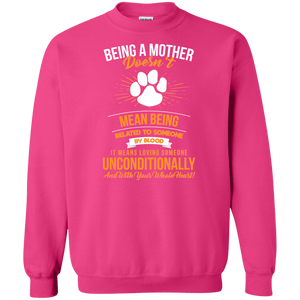 Being A Mother - Sweatshirt Rescuers Club