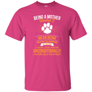 Being A Mother - T Shirt Rescuers Club
