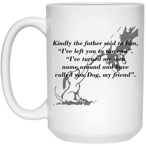 Called You Dog My Friend - Mugs Rescuers Club