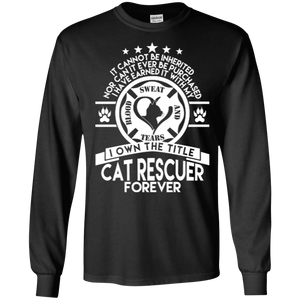 Cat Rescuer Forever - Long Sleeve T Shirt Rescuers Club