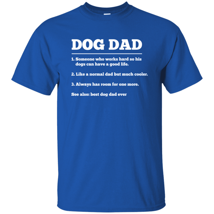 Dog Dad Definition - T Shirt Rescuers Club