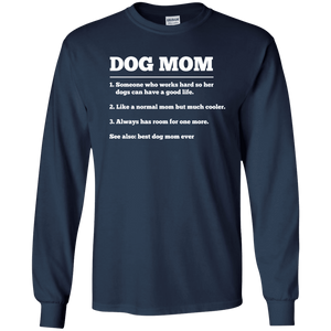 Dog Mom Definition - Long Sleeve T Shirt Rescuers Club