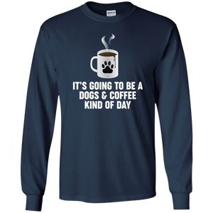 Dogs And Coffee - Long Sleeve T Shirt Rescuers Club