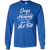 Load image into Gallery viewer, Dogs Are Better Than Humans - Long Sleeve T Shirt Rescuers Club