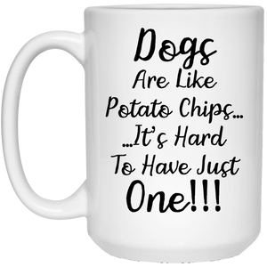 Dogs Are Like Potato Chips - Mugs Rescuers Club