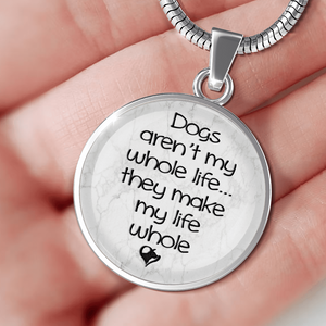Dogs Aren't My Whole Life - Pendant Rescuers Club