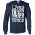 Load image into Gallery viewer, Dogs Deserve Way Better - Long Sleeve T Shirt Rescuers Club