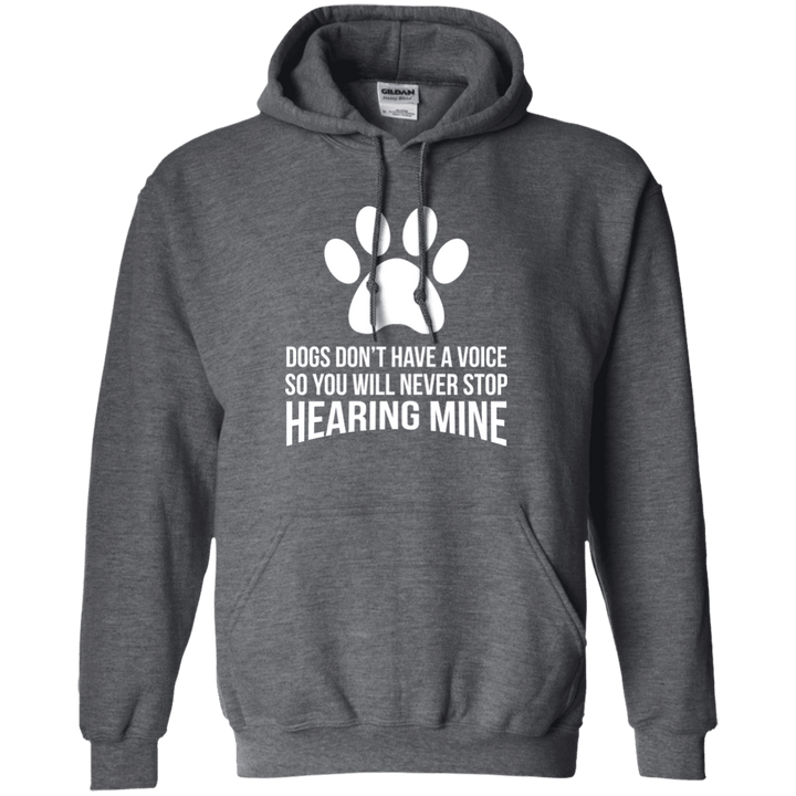 Dogs Don't Have A Voice - Hoodie Rescuers Club