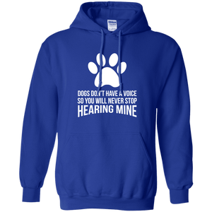 Dogs Don't Have A Voice - Hoodie, Sweatshirts - Rescuers Club