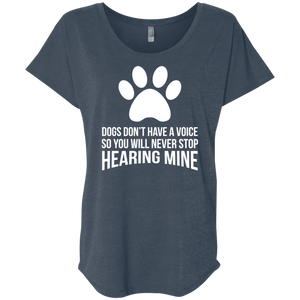 Dogs Don't Have A Voice - Slouchy Tee Rescuers Club