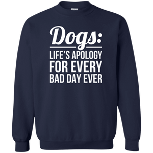 Dogs Life's Apology - Sweatshirt Rescuers Club