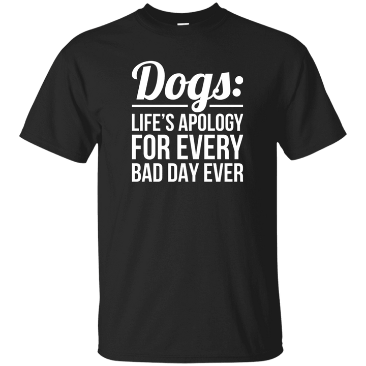 Dogs Life's Apology - T Shirt Rescuers Club
