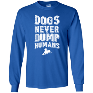 Dogs Never Dump Humans - Long Sleeve T Shirt Rescuers Club