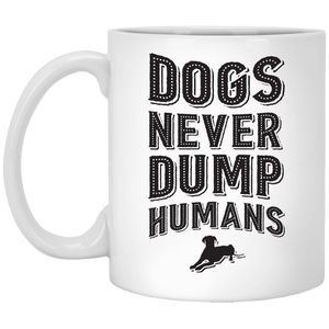 Dogs Never Dump Humans - Mugs Rescuers Club