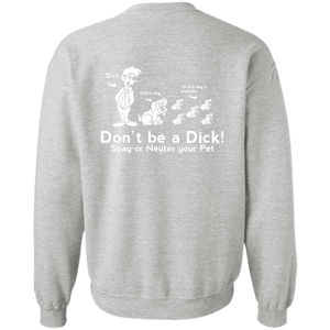 Don't Be A Dick - Sweatshirt Rescuers Club