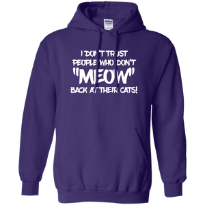 Don't Trust Don't Meow - Hoodie Rescuers Club