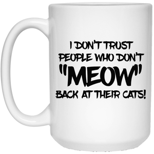Don't Trust Don't Meow - Mugs Rescuers Club