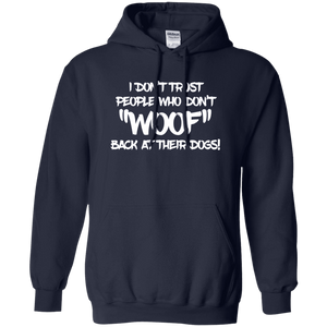 Don't Trust Don't Woof - Hoodie Rescuers Club