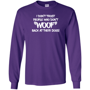 Don't Trust Don't Woof - Long Sleeve T Shirt Rescuers Club
