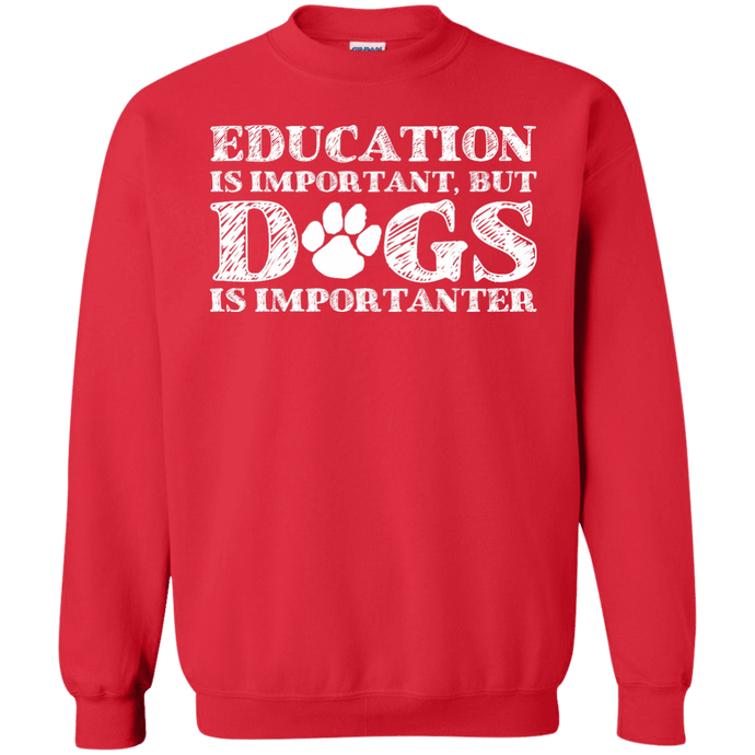 Education Is Important - Sweatshirt Rescuers Club