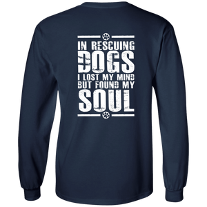 Found My Soul - Long Sleeve T Shirt Rescuers Club