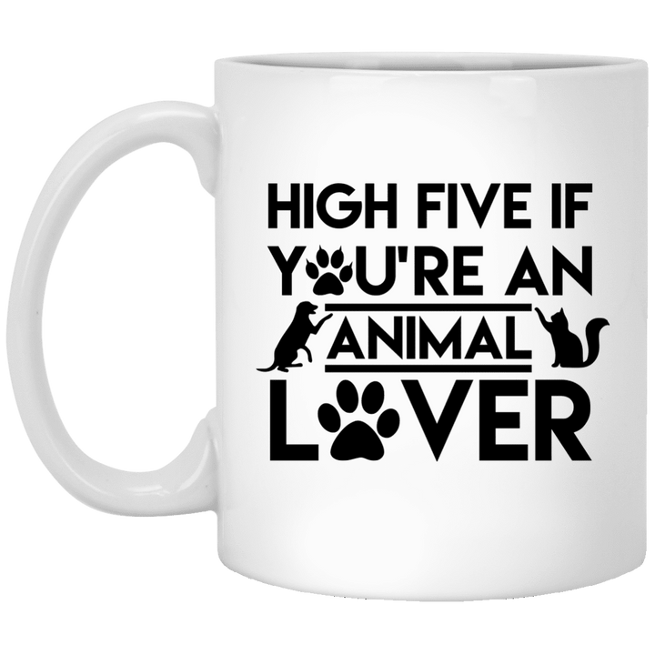 High Five If You're An Animal Lover - Mugs Rescuers Club