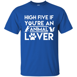 High Five If You're An Animal Lover - T Shirt Rescuers Club